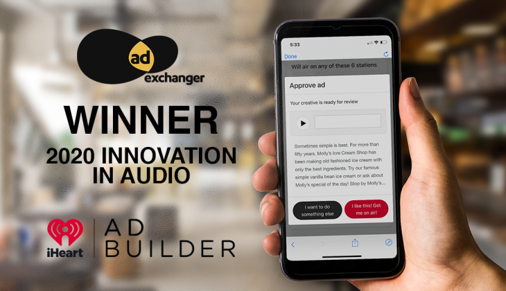 iHeart AdBuilder 2020 AdExchanger Award Winner Innovation in Audio